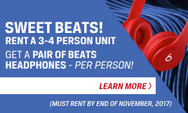 Sweet Beats! | Rent a 3-4 person unit, get a pair of Beats headphones - per person!